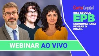 ECONOMIA PARA PENSAR O BRASIL | Debate AO VIVO