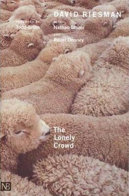 The Lonely Crowd (Yale Nota Ben - David Riesman