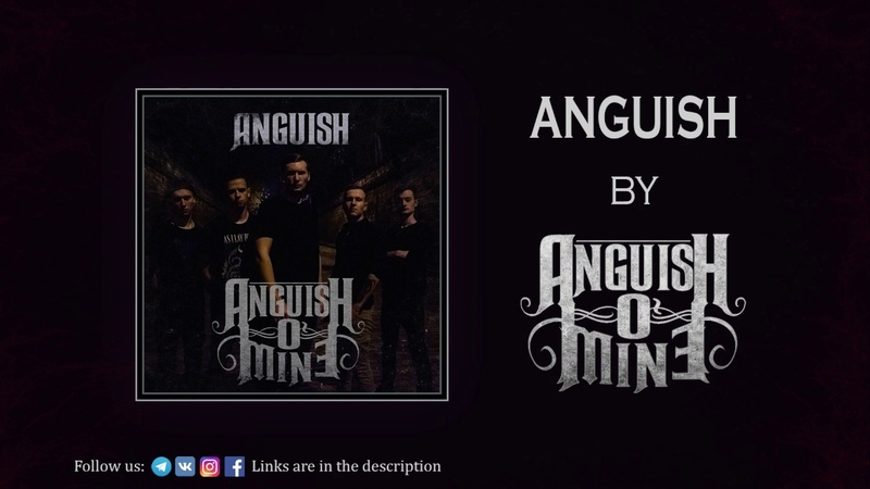 Anguish O'Mine Anguish feat Nikolas Quemtri Single 2019