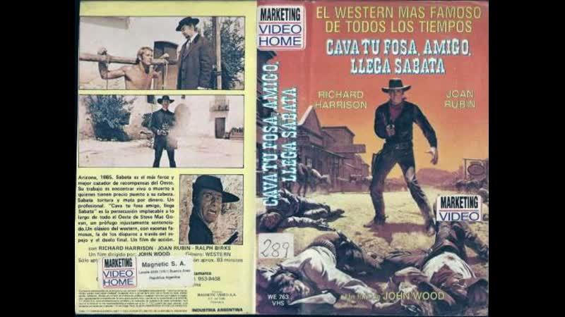 Abre tu fosa amigo...llega Sabata (1971) (Español)