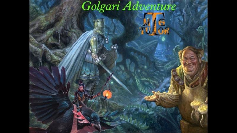 Golgari Adventure