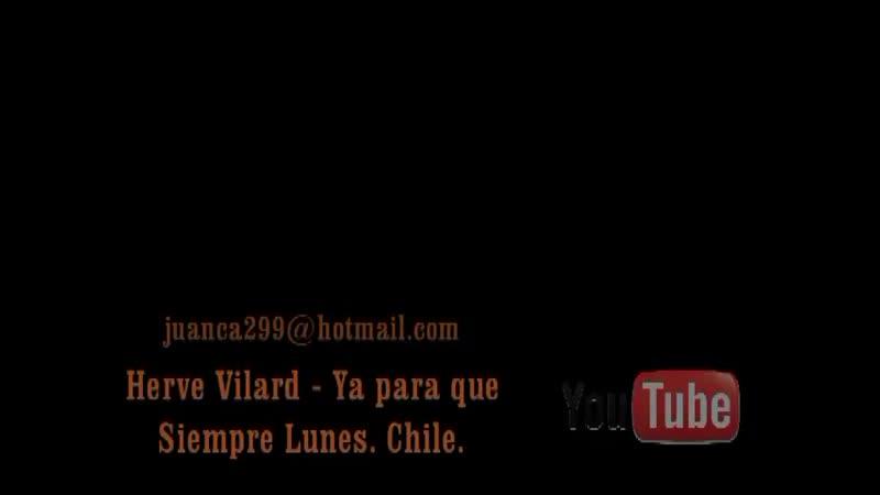 Herve Vilard Ya para que Actuación en español