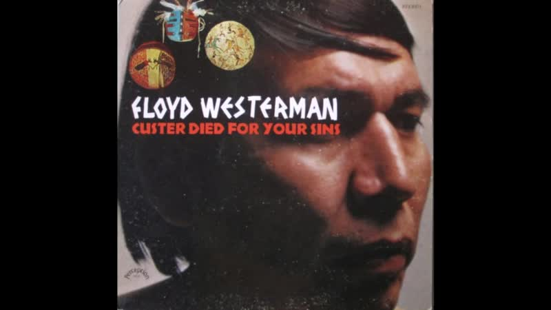 ☆ Floyd Red Crow Westerman Custer Died for Your Sins 1969