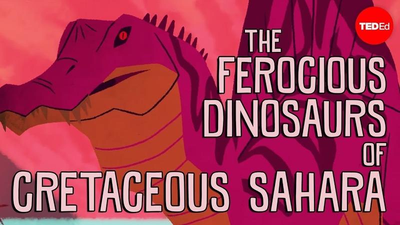 The ferocious predatory dinosaurs of Cretaceous Sahara Nizar Ibrahim