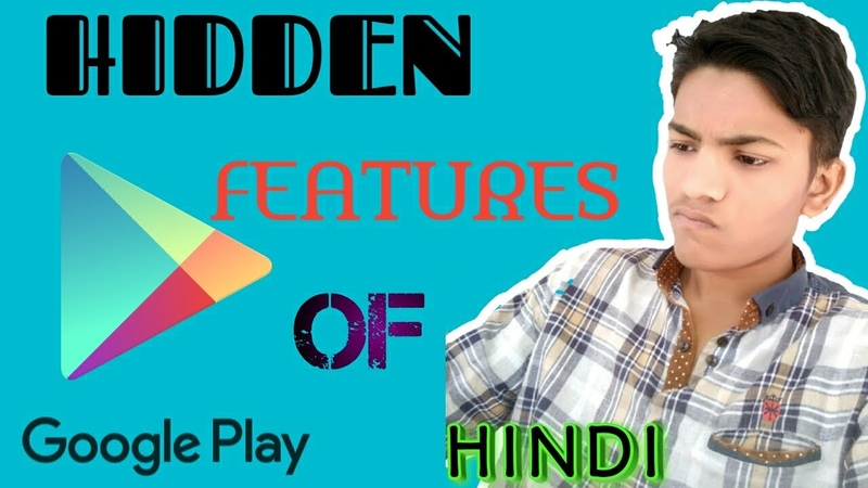 TOP HIDDEN FEATURES OF GOOGLE PLAY STORE EVERYONE MUST TRY..!! (HINDI) || TECH HADI ||