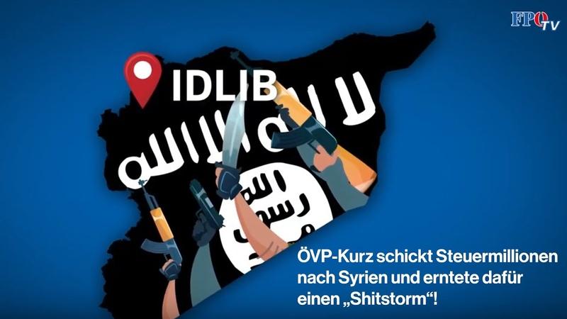 """ÖVP Kurz schickt Steuermillionen nach Syrien und erntete dafür einen """"Shitstorm"""