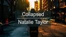 Natalie Taylor - Collapsed (Lyrics Video)