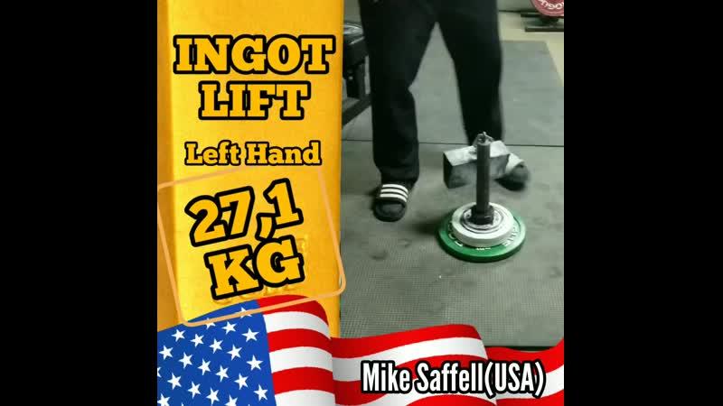 Mike Saffell USA INGOT LIFT 27 1 kg LH