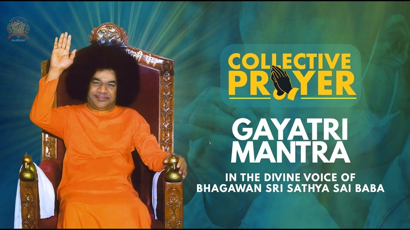 Collective Prayers | Bhagawan Sri Sathya Sai Baba | Chanting Gayatri Mantra