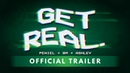 GET REAL with Peniel, BM, and Ashley Choi | Official Trailer
