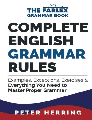 Peter Herring] Complete English Grammar Rules  E