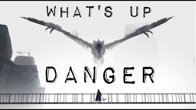 What s Up Danger RWBY AMV