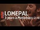 Lomepal, 3 jours à Motorbass - Mercredi partie 2 - ARTE