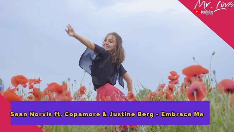 Sean Norvis ft Copamore Justine Berg Embrace Me