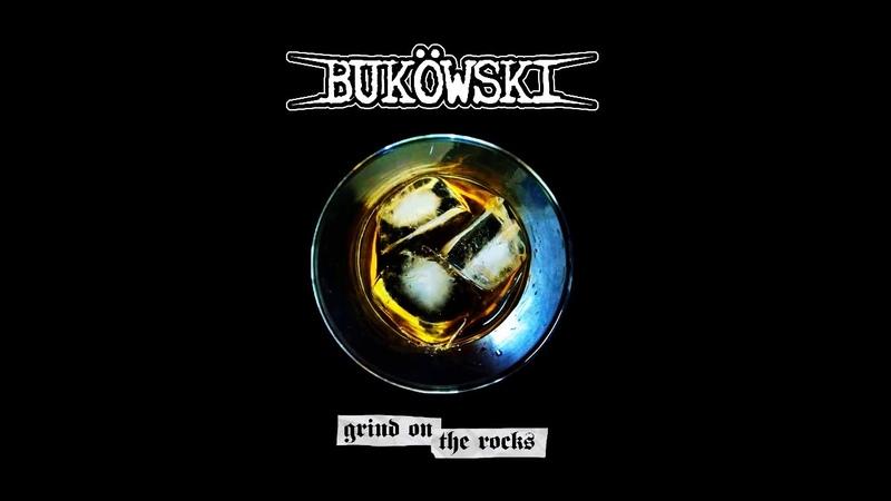 Buköwski Grind on the Rocks 2020 Grindcore Crust 'n' Roll