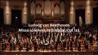 Beethoven - Missa solemnis in D major, Op 123 (dir.  Nikolaus Harnoncourt, 2012)