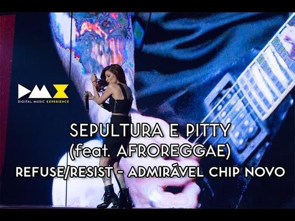 Sepultura Pitty e AfroReggae Refuse Resist e Admirável chip novo ao vivo no DMX Awards 2015