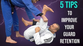 5 tips to improve your guard retention (Lachlan Giles and Ariel Tabak)