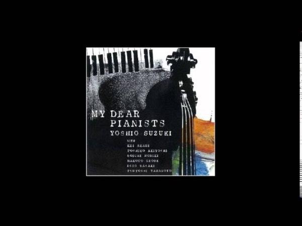 Yoshio Suzuki with Tsuyoshi Yamamoto - Kisses On The Wind