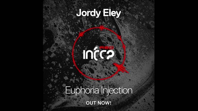Jordy Eley Euphoria Injection Preview