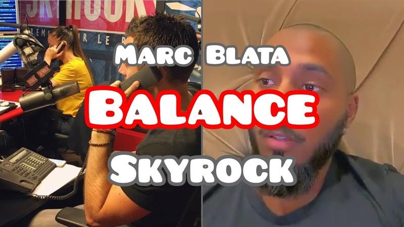 Marc Blata balance sur SKYROCK Quand j'étais un FAUX AUDITEUR
