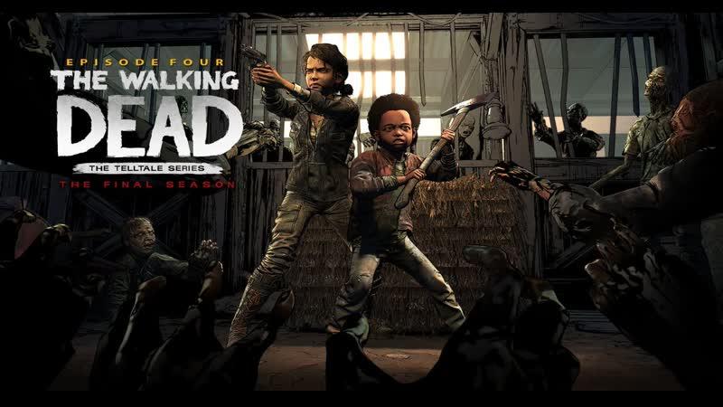 The Walking Dead: Финальный сезон. Эпизод 4. Верните нас обратно. Часть 10.