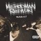 Method Man, Redman - Fire Ina Hole
