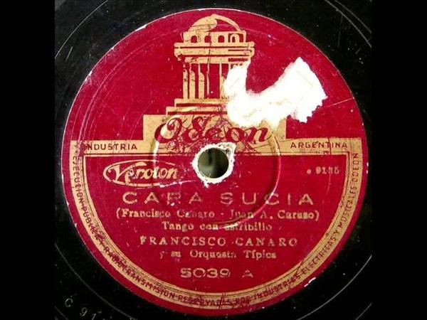 Francisco Canaro Roberto Maida Cara Sucia 1937