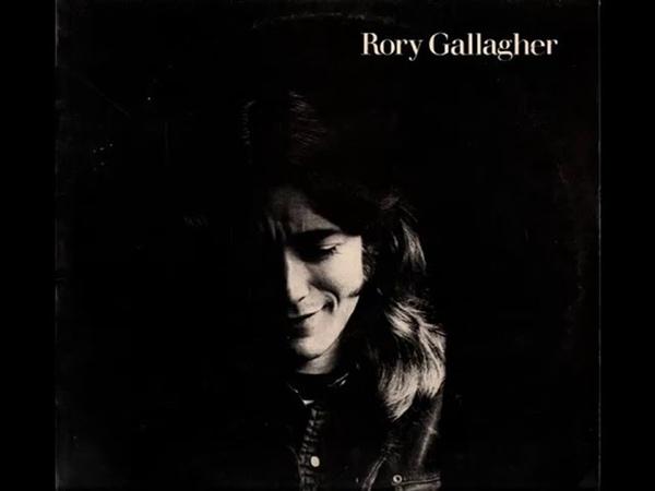 R̲ory Gal̲l̲a̲g̲her R̲ory Gal̲l̲a̲g̲her Full Album 1971