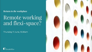 FreshOffice Return to the Workplace Flexi Space and Remote Working, 11 June 2020