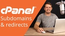 CPanel beginner tutorial 7 subdomains and redirects