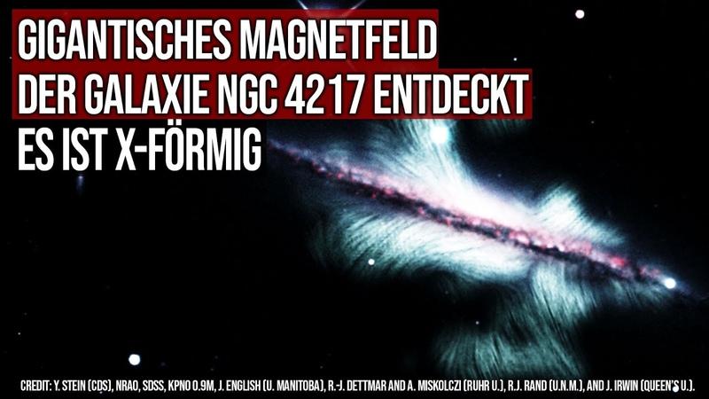 Gigantisches Magnetfeld der Galaxie NGC 4217 entdeckt Es ist X förmig
