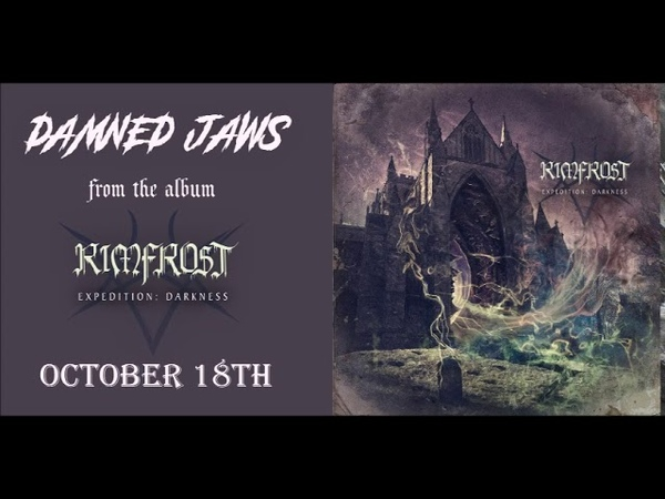 RIMFROST Damned Jaws from EXPEDITION: DARKNESS (OCTOBER 18TH)