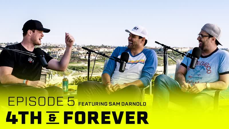 Sam Darnold - Ep. 5 - Jets Outlook, USC, Will Ferrell - 4th FOREVER