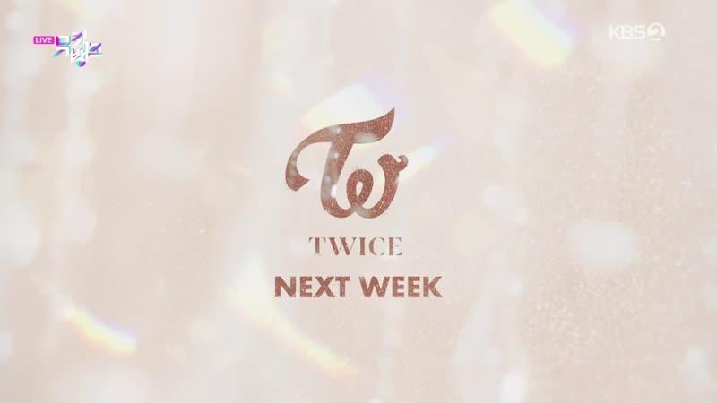 Twice - Comeback Next Week @ Music Bank 190920