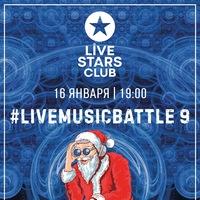 16.01 #LiveMusicBattle 9 in Live Stars