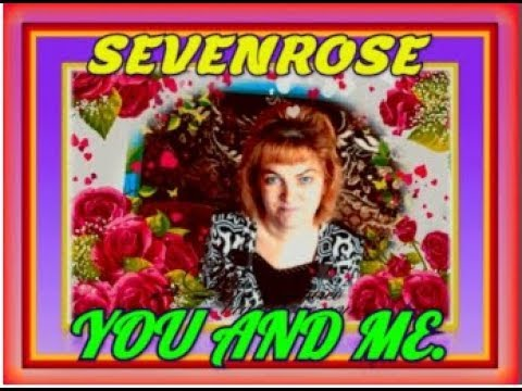 ۩۞۩ GOLDEN*DISCO*HITS۩۞۩█SEVENROSE TUO AND ME █БЕЗ ОГРАНИЧЕНИ۩۞۩