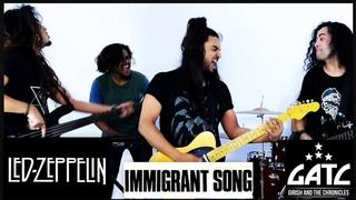 GATC - Immigrant Song Tribute (Led Zeppelin)  #girishandthechronicles
