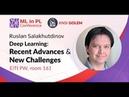Ruslan Salakhutdinov (CMU) Deep Learning: Recent Advances and New Challenges