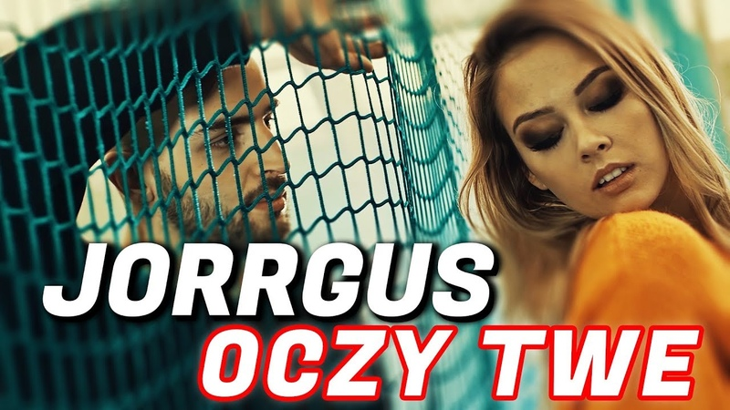 JORRGUS Oczy Twe Official Video Disco Polo 2018