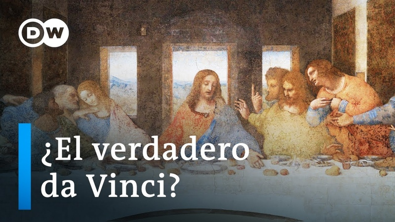 El misterio de La última cena de Leonardo da Vinci DW Documental