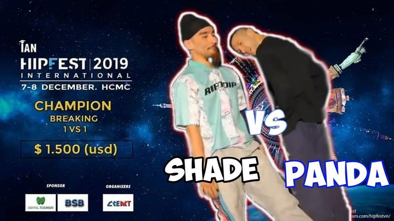 FINAL BATTLE Bboy Shade JPN vs Bboy Panda Derevo Hipfest 2019 International