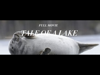 Tale Of A Lake - Full movie