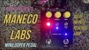 Maneco Labs minilooper ループディレイ Demo デモ