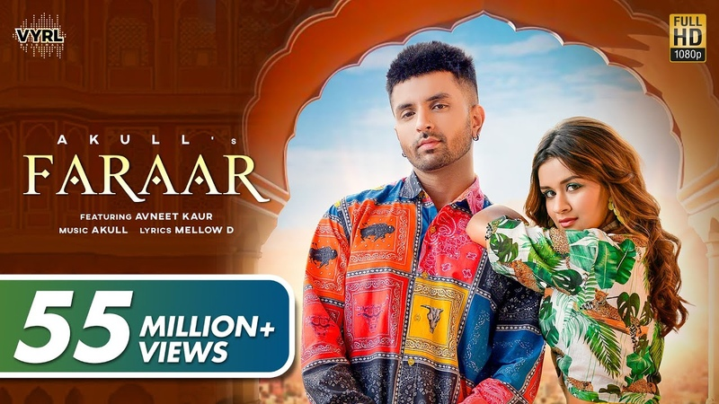 Faraar Official Video Akull Avneet Kaur Mellow D VYRL Originals New Song 2021