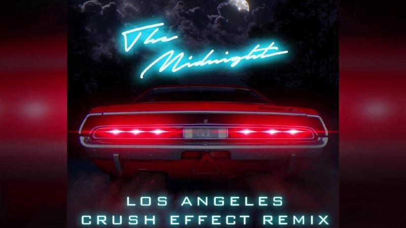Los Angeles The Midnight Crush Effect Remix