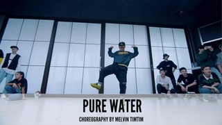 Pure Water - Choreography by  Melvin Timtim