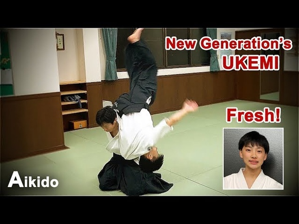 Aikido Very fresh New generation's Ukemi with Shirakawa Ryuji shihan