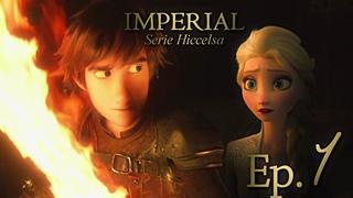 Imperial (Hiccelsa) | Cap 1