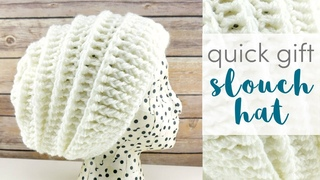 How to Crochet the Quick Gift Slouch Hat (12 Weeks of Gifting Series)